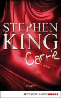 Carrie: Roman (German Edition) - Stephen King