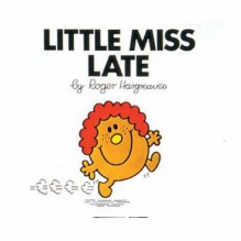 Little Miss Late - Roger Hargreaves