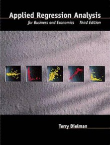 Applied Regression Analysis for Business and Economics - Terry E. Dielman