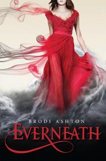 Everneath - Brodi Ashton