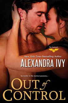 Out of Control (The Sentinels) - Alexandra Ivy