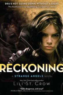 Reckoning - Lili St. Crow, Lilith Saintcrow