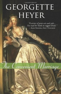 The Convenient Marriage - Georgette Heyer