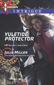 Yuletide Protector - Julie Miller