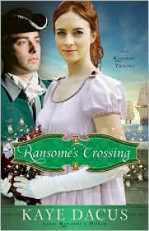 Ransome's Crossing - Kaye Dacus