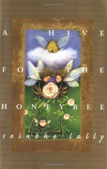 A Hive for the Honeybee, a (hc) - Soinbhe Lally,Patience Brewster