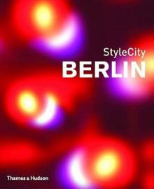 StyleCity Berlin - Sian Tichar, Robert Lyons, Nils Peters