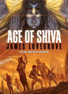 Age of Shiva - James Lovegrove