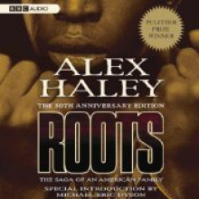 Roots: The Saga of an American Family - Alex Haley, Avery Brooks