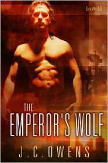 The Emperor's Wolf - J.C. Owens