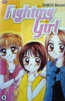 Fighting Girl - Shimizu Masumi