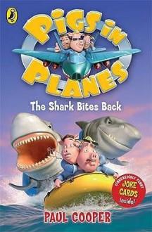 The Shark Bites Back (Pigs In Planes) - Paul Cooper