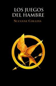 Los Juegos del Hambre(Los juegos del hambre, #1) - Pilar Ramírez Tello, Suzanne Collins