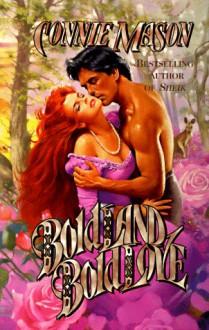 Bold Land, Bold Love - Connie Mason