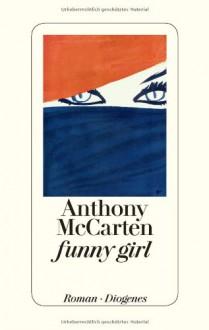 funny girl - Anthony McCarten, Manfred Allié