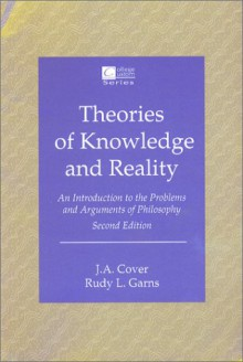 LSC Theories of Knowledge and Reality - J.A. Cover, Rudy L. Garns