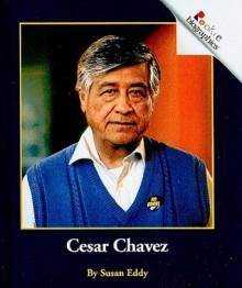 Cesar Chavez - Susan Eddy, Jeanne Clidas