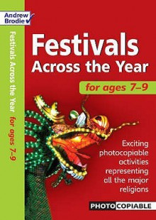 Festivals Across The Year 7 9 - Andrew Brodie, Judy Richardson