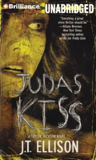 Judas Kiss - J.T. Ellison, Joyce Bean