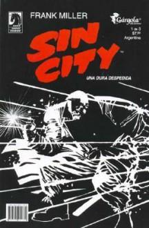 Sin City: Una Dura Despedida 1/3 - Frank Miller