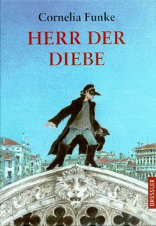 Herr der Diebe - Cornelia Funke