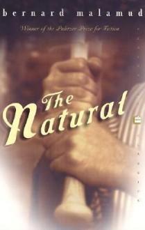 The Natural - Bernard Malamud