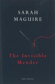 The Invisible Mender - Sarah Maguire