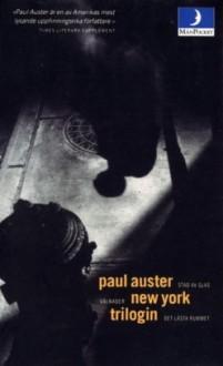 New York-trilogin - Paul Auster, Ulla Roseen