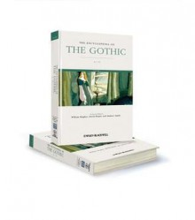 The Encyclopedia of the Gothic 2v - William Hughes, David Punter, Andrew Smith