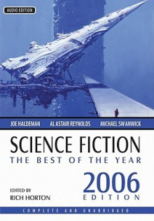 Science Fiction, the Best of the Year 2006 - Various, Auido, Rich Horton