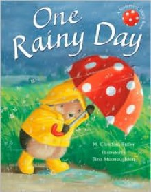 One Rainy Day - M. Christina Butler, Tina Macnaughton