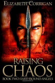 Raising Chaos - Elizabeth Corrigan
