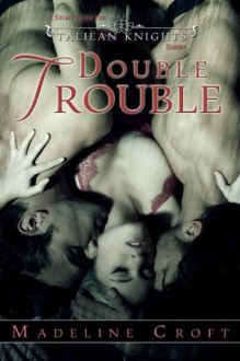 Double Trouble (Taleian Knights) - Madeline Croft, Blushing Books