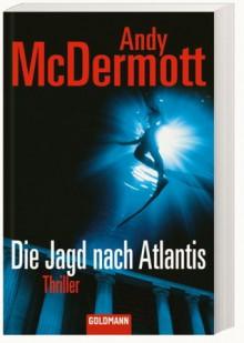 Die Jagd Nach Atlantis - Andy McDermott