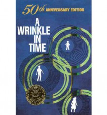 A Wrinkle in Time: 50th Anniversary Edition - Madeleine L'Engle