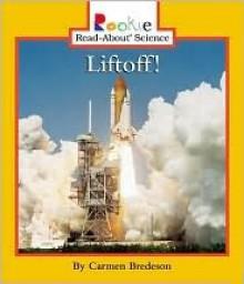 Liftoff! - Carmen Bredeson