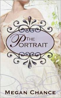The Portrait - Megan Chance