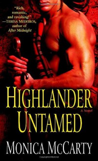 Highlander Untamed - Monica McCarty