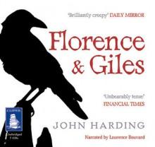 Florence and Giles - John Harding, Laurence Bouvard