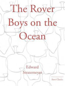 The Rover Boys on the Ocean - Edward Stratemeyer
