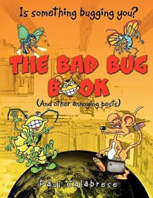 THE BAD BUG BOOK - Paul Calabrese