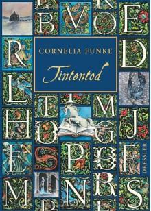 Tintentod - Cornelia Funke