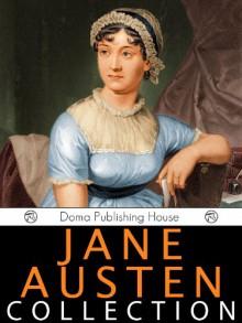 Jane Austen: The Complete Works - Jane Austen