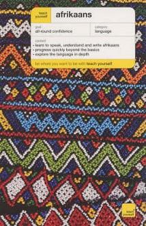 Teach Yourself Afrikaans (Teach Yourself Complete Courses) - Lydia McDermott