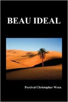 Beau Ideal - P.C. Wren