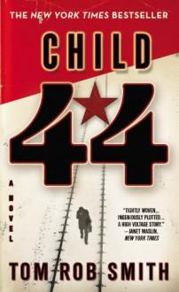 Child 44 - Tom Rob Smith, Dennis Boutsikaris