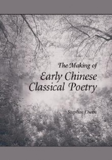 The Late Tang: Chinese Poetry of the Mid-Ninth Century (827-860) - Stephen Owen