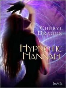 Hypnotic Hannah - Cheryl Dragon