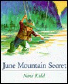 June Mountain Secret - Nina Kidd