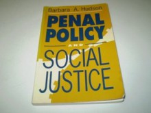 Penal Policy and Social Justice - Barbara Hudson